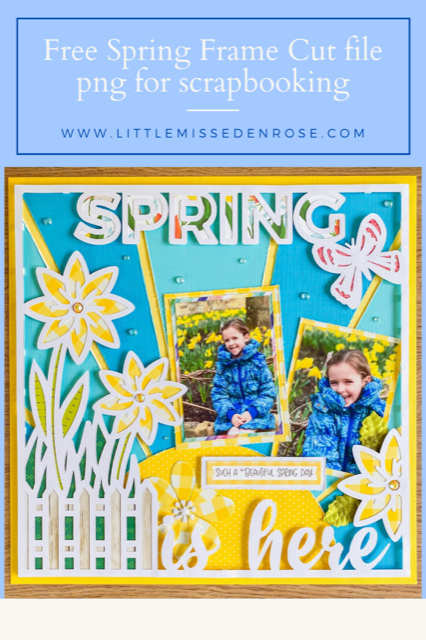 Free Spring Frame Scrapbooking cut file by Little Miss Eden Rose, great for spring scrapbook crafts and cards